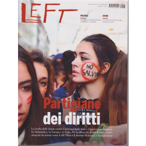 Left Avvenimenti - n. 47 - 23 novembre 2018 - 29 novembre 2018 -