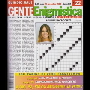 Gente enigmistica - n. 22 - 25 novembre 2018 - quindicinale -
