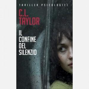 OGGI - I grandi thriller psicologici Il confine del silenzio di C.L. Taylor