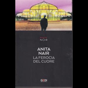 Passione Noir - Anita Nar - La ferocia del cuore - n. 24 - settimanale -