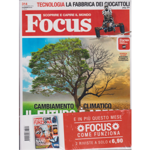 Focus + Focus come funziona - n. 314 - dicembre 2018 - 2 riviste