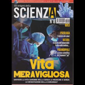 Gli enigmi della scienza - n. 18 - 1/12/2018