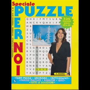 Speciale Puzzle Per Noi - n. 82 - dicembre - febbraio 2019 - 324 pagine