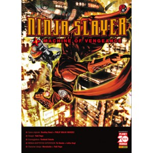 Manga: NINJA SLAYER 1 MACHINE OF VENGEANCE - POWERS 1 - Planet Manga Panini