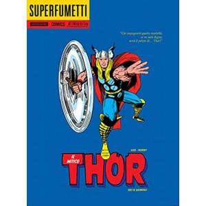 Dei e uomini! Il mitico Thor - Superfumetti Mondadori Comics
