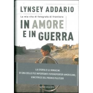 In Amore e in Guerra di Lynsey Addario