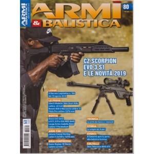 Armi E Balistica - n. 80 - novembre 2018 - bimestrale -