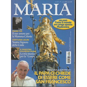Maria - Mensile n. 7 Anno 2 - Luglio 2015