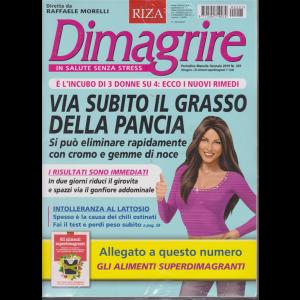 Dimagrire + Gli alimenti superdimagranti - n. 201 - mensile -gennaio 2019 -