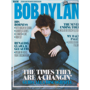 Classic Rock Monografie - Bob Dylan - n. 7 - bimestrale - 20/12/2018