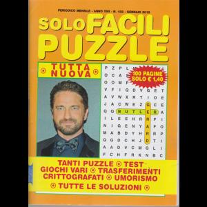 Solo Facili Puzzle - n. 182 - mensile - gennaio 2019 - 100 pagine