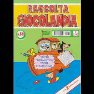 Raccolta Giocolandia- n. 51 - bimestrale - gennaio - febbraio 2019 -