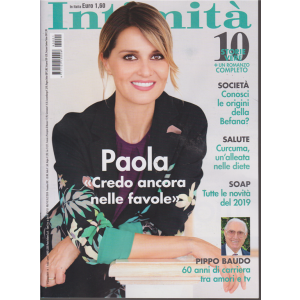 Intimita' - P. Cortellesi - N. 1 - 9 gennaio 2019 - settimanale