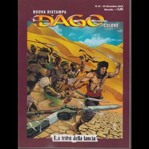 N.Ristampa Dago Colore - n. 42 - 29 dicembre 2018 - mensile - La tribù della lancia