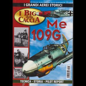 I Grandi Aerei Storici - I big della caccia - n. 95 - bimestrale - gennaio - febbraio 2019 -