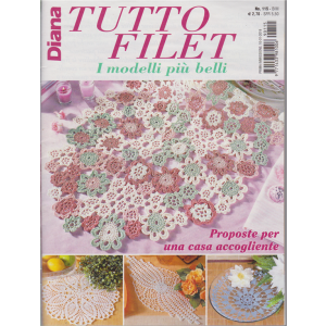 Diana Tutto Filet - n. 115 - bimestrale - 10/1/2019