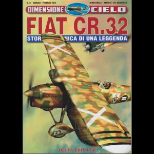 Dimensione Cielo - Fiat Cr32 - n. 11 - gennaio - febbraio 2019 - bimestrale -