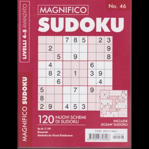 Magnifico sudoku - n. 46 - livelli 4-5 - avanzato - bimestrale -