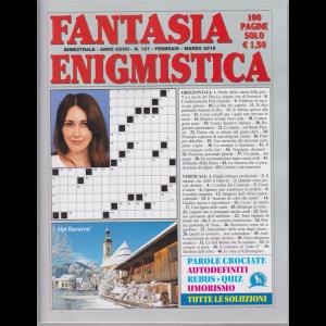 Fantasia Enigmistica - n. 157 - bimestrale - febbraio - marzo 2019 - 100 pagine