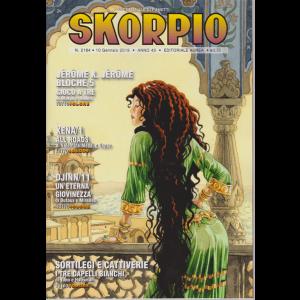 Skorpio - n. 2184 - 10 gennaio 2019 - settimanale di fumetti