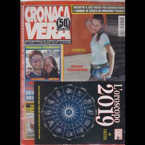N.Cronaca Vera - Oroscopo 2019 - n. 2420 - 15 gennaio 2019 - settimanale di fatti e attualità