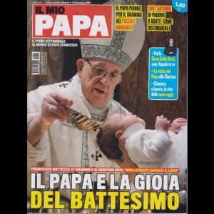 Il Mio Papa - n. 4 - 16 gennaio 2019 - settimanale