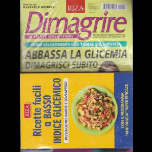 Dimagrire + il libro Ricette facili a basso indice glicemico - n. 202 - mensile - febbraio 2019 -