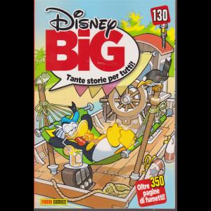 Disney Big - n. 130 mensile - 20 gennaio 2019 - oltre 350 pagine di fumetti!