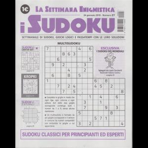 La settimana enigmistica - I sudoku - n. 27 - 24 gennaio 2019 -