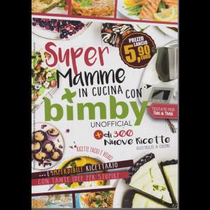 Super Mamme in cucina con Bimby unofficial - bimestrale - n. 1 -