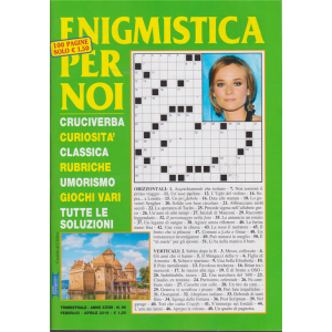 Enigmistica Per Noi - n. 96 - trimestrale - febbraio - aprile 2019 - 100 pagine
