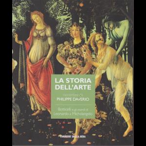 La storia dell'arte raccontata da Philippe Daverio - Botticelli e gli esordi di Leonardo e Michelangelo - n. 5 - settimanale