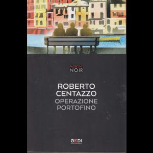 Passione Noir - Roberto Centazzo - Operazione Portofino - n. 25 - settimanale - 3/12/2018
