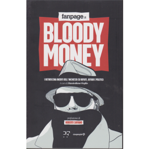 Bloody Money - n. 1 - mensile -
