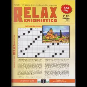 Relax - Enigmistico - n. 513 - mensile - febbraio 2019 -