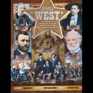 Far West Gazette Speciale - L'epopea del west - n. 1 - bimestrale - febbraio - marzo 2019 -