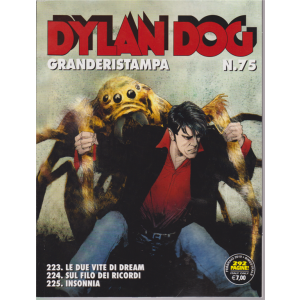 Dylan Dog Granderistampa - n. 75 - bimestrale - febbraio 2019 - 292 pagine! Con i numeri : 223 - 224 - 225