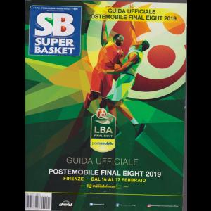 Superbasket - Guida Ufficiale postemobile final eight 2019 - n. 1 - febbraio 2019 - bimestrale