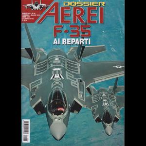 Aerei - Dossier F-35 ai reparti - n. 98 - bimestrale - febbraio - marzo 2019 -