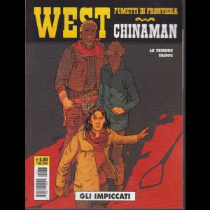 West Chinaman - n. 77 - Gli impiccati - 7 febbraio 2019 - mensile