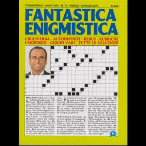 Fantastica Enigmistica - n. 71 - trimestrale - marzo - maggio 2019