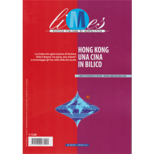 Limes - Hong Kong Una Cina In bilico - n. 9 - mensile - 11/10/2019