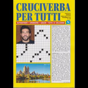Cruciverba per Tutti - n. 171 - mensile - novembre 2019 -