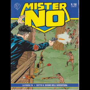 Mister No - n. 150 - ottobre 2019 - mensile - La rivolta - Sotto il segno dell'avventura