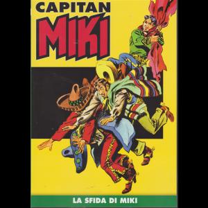Capitan Miki - La sfida di Miki - n. 4 - settimanale