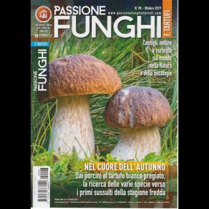Passione Funghi E Tartufo - n. 98 - mensile - ottobre 2019 -