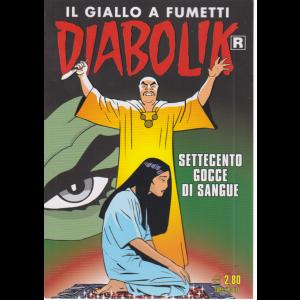 Diabolik - n. 700 - Settecento gocce di sangue - mensile - 10/10/2019