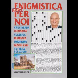 Enigmistica Per Noi - n. 99 - trimestrale - novembre - gennaio 2020 - 100 pagine