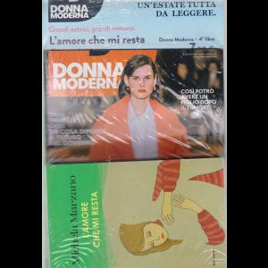Donna Moderna+Libro L'amore che mi resta di Michela Marzano - n. 35 - 15 agosto 2019 - settimanale