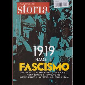 Gli speciali storia in rete - dicembre 2019 - n. 3 - 1919 nasce il fascismo